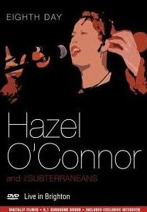 Live in Brighton - Hazel O'connor and The Subterraneans