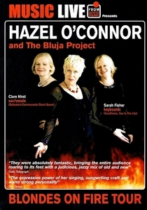 Hazel O'Connor And The Bluja Project - Belgrade Theatre Coventry 20 May 2011
