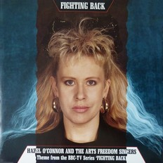 Hazel O'Connor and Arts Freedom Singers - Fighting Back 1986