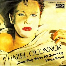 Hazel O'Connor - (Cover Plus) We're All Grown Up 1981 Germany
