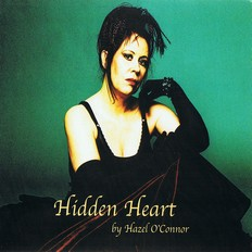 Hazel O'Connor - Hidden Heart 2005