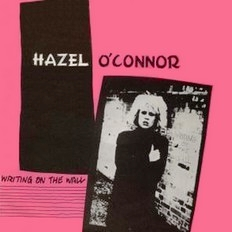 Hazel O'Connor - Writing On The Wall 1980
