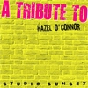 Hazel O'Connor A Tribute To Hazel O'Connor Bootleg 2012 Sunset Studio