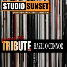 Hazel O'Connor A Tribute to Hazel O'Connor Bootleg 2012 Studio Sunset Midget Music