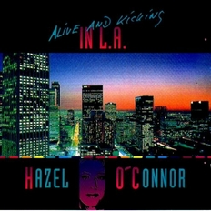 Hazel O'Connor Alive and Kicking In LA Bootleg 1994 Nota Blu