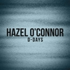 Hazel O'Connor D-Days Bootleg 2011 360Music 5XMusicGroup