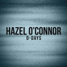 Hazel O'Connor D-Days Bootleg 2011 360 Music - 5X Music Group