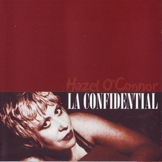 Hazel O'Connor LA Confidential Bootleg 2002 Castle Select